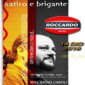 """Riccardo Limoli """"Satiro e Brigante"""""""